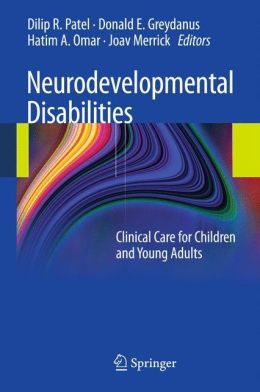 Neurodevelopmental Disabilities: Clinical Care for Children and Young Adults