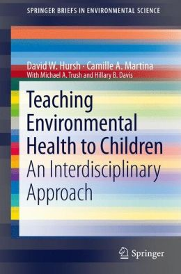 Teaching Environmental Health to Children: An Interdisciplinary Approach