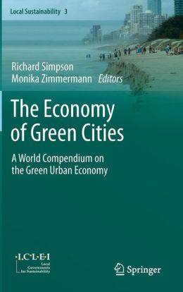 The Economy of Green Cities: A World Compendium on the Green Urban Economy