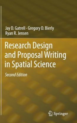 Research Design and Proposal Writing in Spatial Science: Second Edition
