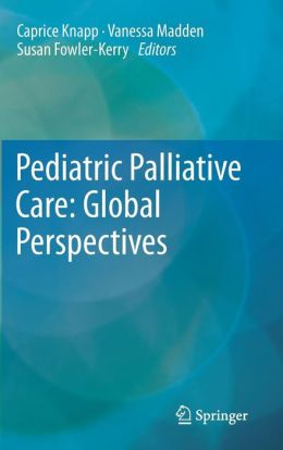 Pediatric Palliative Care: Global Perspectives