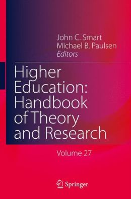 Higher Education: Handbook of Theory and Research: Volume 27