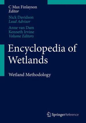 Encyclopedia of Wetlands. Volume III. Methodology