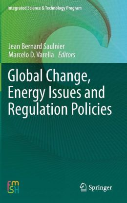 Global Change, Energy Issues and Regulation Policies