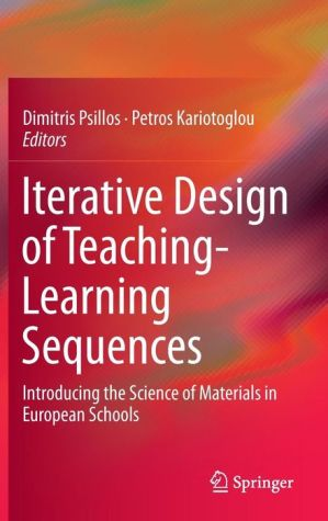 Iterative Design of Teaching-Learning Sequences: Introducing the Science of Materials in European Schools
