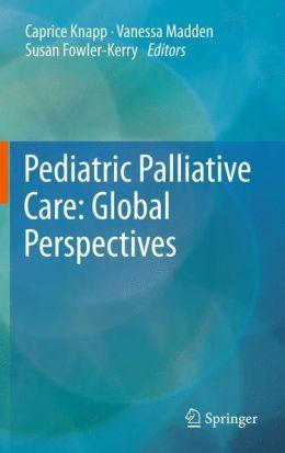 Pediatric Palliative Care: Global Perspectives
