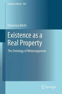 Existence as a Real Property: The Ontology of Meinongianism