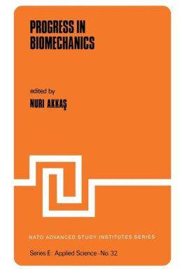 Progress in Biomechanics