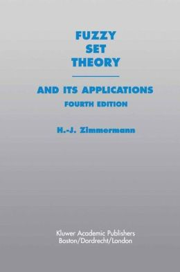 Fuzzy Set Theory--and Its Applications