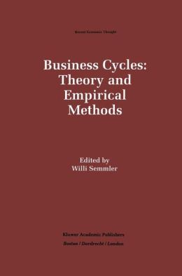 Business Cycles: Theory and Empirical Methods