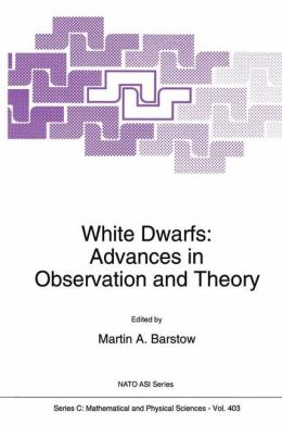 White Dwarfs: Advances in Observation and Theory