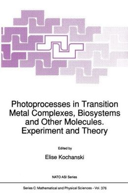 Photoprocesses in Transition Metal Complexes, Biosystems and Other Molecules. Experiment and Theory