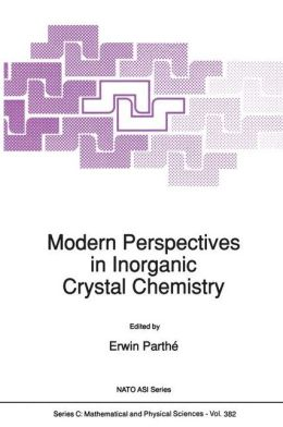 Modern Perspectives in Inorganic Crystal Chemistry