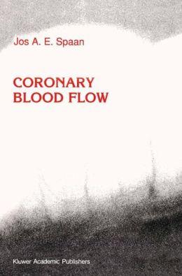 Coronary Blood Flow: Mechanics, Distribution, and Control