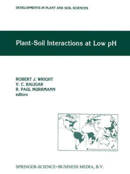 Plant-Soil Interactions at Low pH: Proceedings of the Second International Symposium on Plant-Soil Interactions at Low pH, 24-29 June 1990, Beckley West Virginia, USA