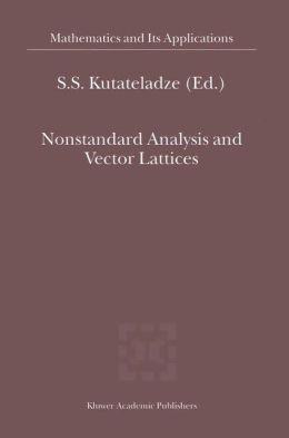 Nonstandard Analysis and Vector Lattices