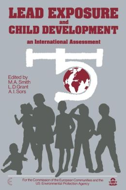 Lead Exposure and Child Development: An International Assessment