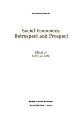 Social Economics: Retrospect and Prospect