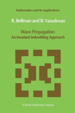 Wave Propagation: An Invariant Imbedding Approach