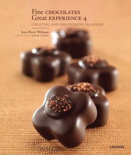 Fine Chocolates 4: Creating and Discovering Flavours