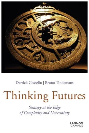 Thinking Futures: Strategy at the Edge of Complexity and Uncertainty