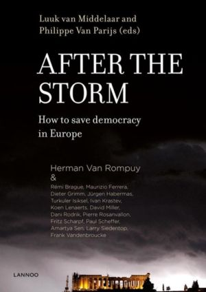 After The Storm: How to Save Democracy in Europe