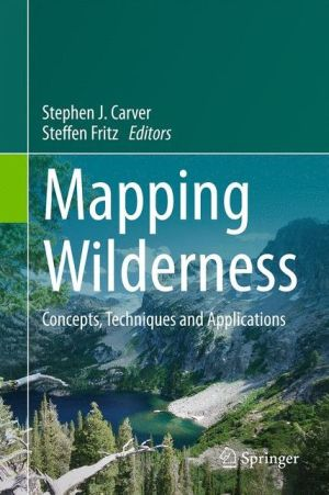 Mapping Wilderness: Concepts, Techniques and Applications