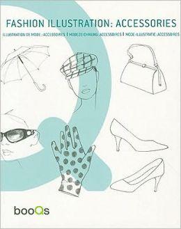 Fashion Illustration: Accessories