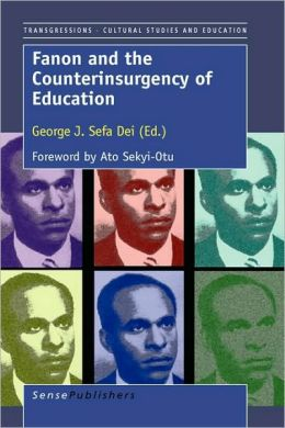 Fanon And The Counterinsurgency Of Education