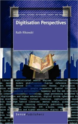 Digitisation Perspectives