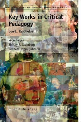 Key Works In Critical Pedagogy