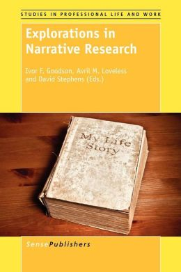 Explorations in Narrative Research