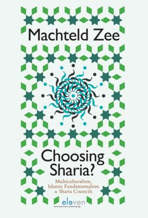 Choosing Sharia?: Multiculturalism, Islamic Fundamentalism and Sharia Councils