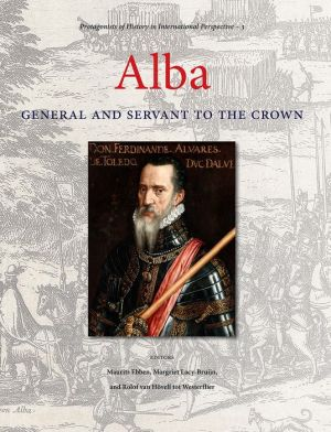 Alba: General and Servant to the Crown