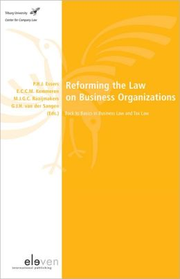 Reforming the Law on Business Organisation: Back to Basics in Business Law and Tax Law