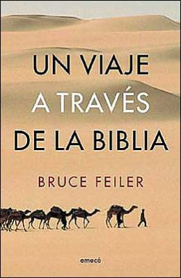 Un Viaje A Traves de la Biblia (Walking the Bible)