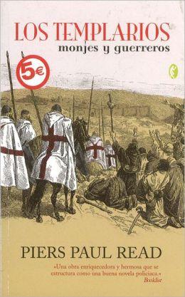Los templarios: Monjes y guerreros