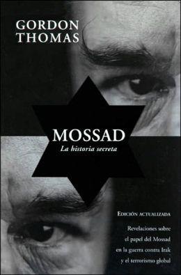 Mossad: La historia secreta
