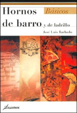 Hornos de Barro Y de Ladrillo
