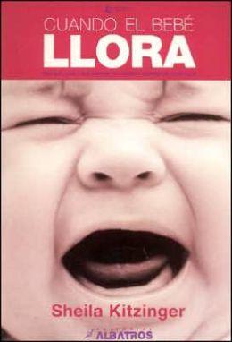 Cuando el bebe llora / Crying Baby
