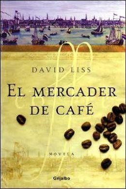 El mercader de cafe (The Coffee Trader)