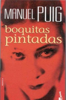 Boquitas pintadas (Heartbreak Tango)