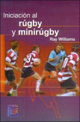 Iniciacion Al Rugby Y Minirugby