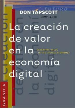 La Creacion de Valor En la Economia Digital