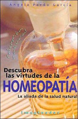 Descubra Las Virtudes de la Homeopatia