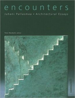 Encounters: Architectural Essays