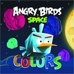Angry Birds Space: Colors Board Book