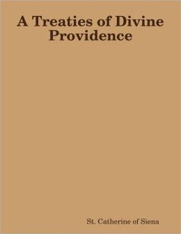 A Treaties of Divine Providence