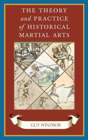 Book The Theory and Practice of Historical Martial Arts