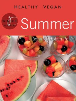 Summer: Healthy Vegan
